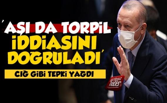 'Erdoğan Aşı da Torpil İddiasını Doğruladı'
