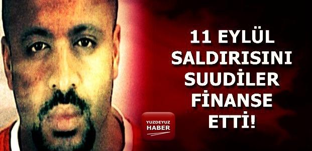 11 EYLÜL'Ü SUUDİLER FİNANSE ETTİ!