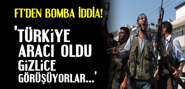 FINANCIAL TIMES'DAN BOMBA İDDİA!