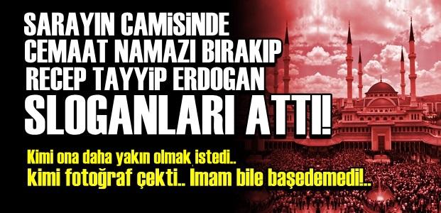 MİLLET CAMİİ'NDE 'REİS' SLOGANLARI...