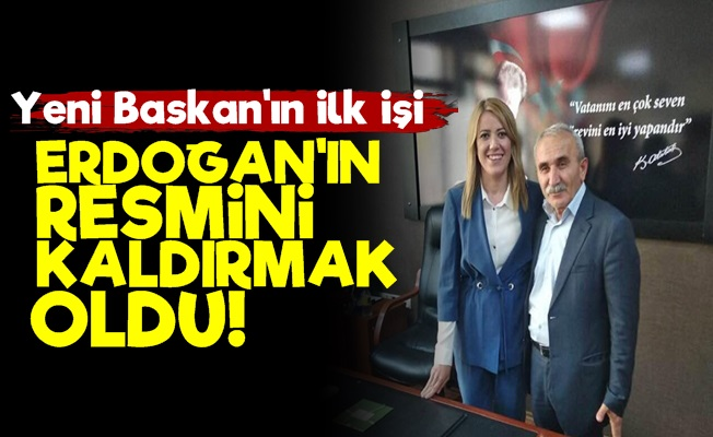 İlk İcraatı Erdoğan'ın Resmini Kaldırmak Oldu!