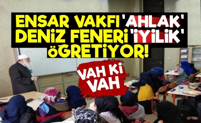 'Ahlak' Ensar'a 'İyilik' Deniz Feneri'ne Emanet!