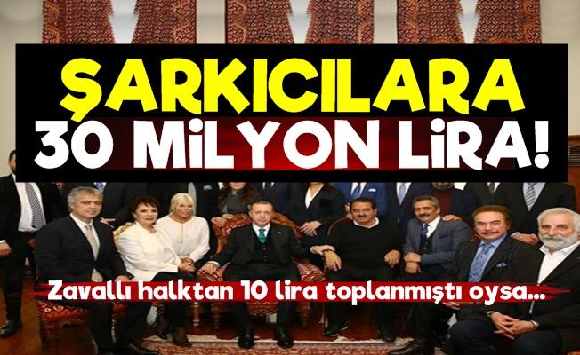 Saray'dan Şarkıcılara 30 Milyon Lira!