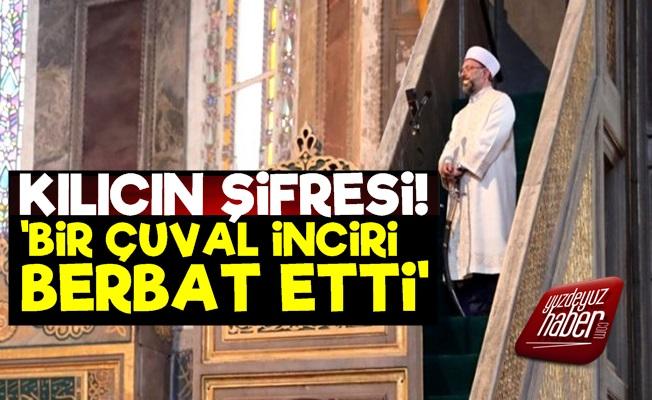 'Erbaş AKP İçin Bir Çuval İnciri Berbat Etti'