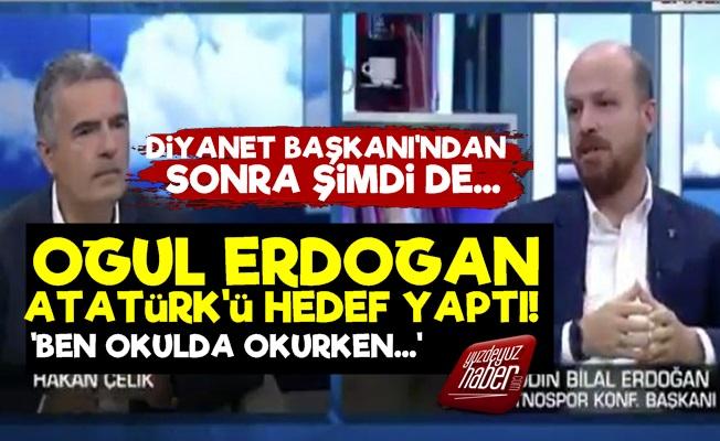 Bilal Erdoğan'dan Skandal Sözler!