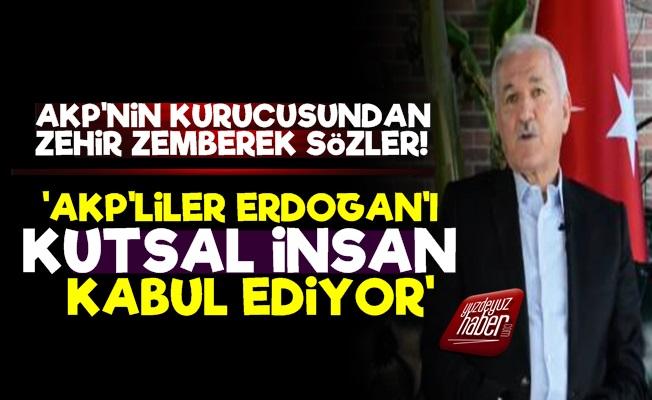 'AKP'liler Erdoğan'ı Kutsal İnsan Kabul Ediyor'