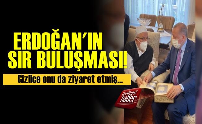 Erdoğan'ın Sır Buluşması!