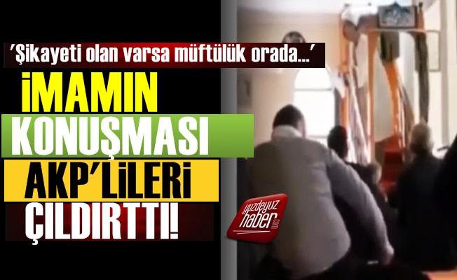 İmamın Konuşması AKP'lileri Çıldırttı!