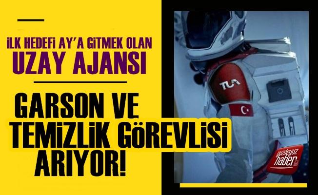 Türkiye Uzay Ajansı Garson Arıyor!