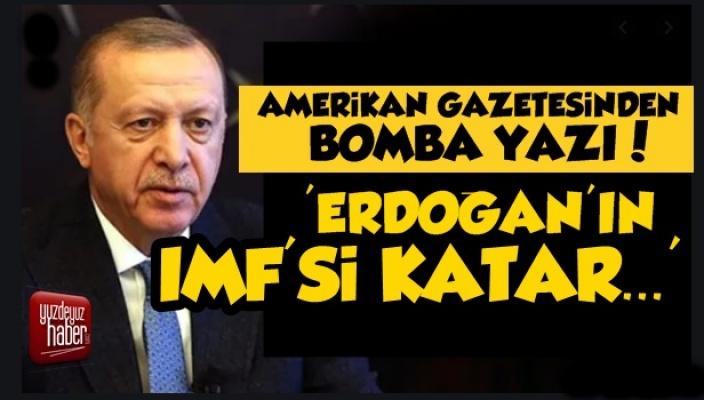 WSJ: Erdoğan'ın IMF'si Katar...