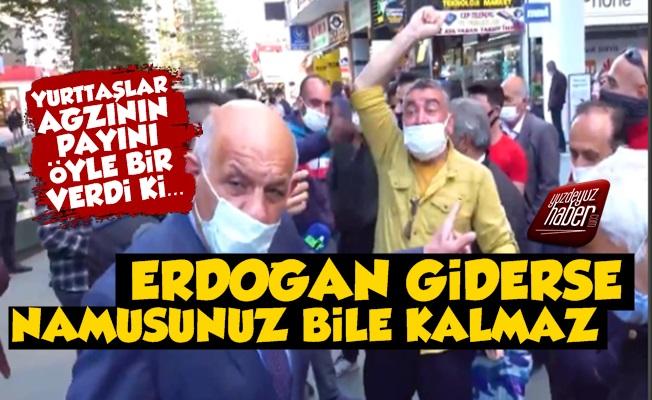 Erdoğan giderse namusunuz kalmaz' dedi, ağzının payının bakın nasıl aldı?