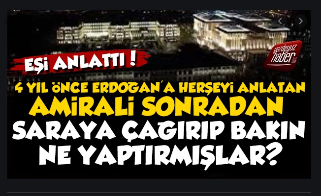 'Erdoğan İle Görüşen Amirali Saraya Çağırıp...'