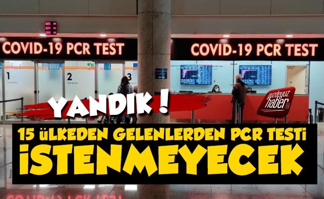 15 Ülkeden Gelenlerden PCR Testi İstenmeyecek