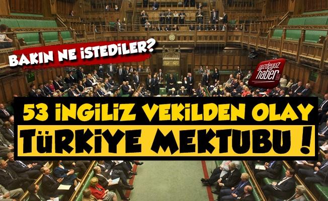 53 İngiliz Vekilden Türkiye Mektubu