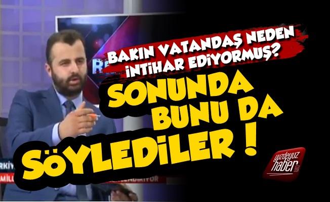 AKP'li Vekile Göre İntiharların Sebebi...