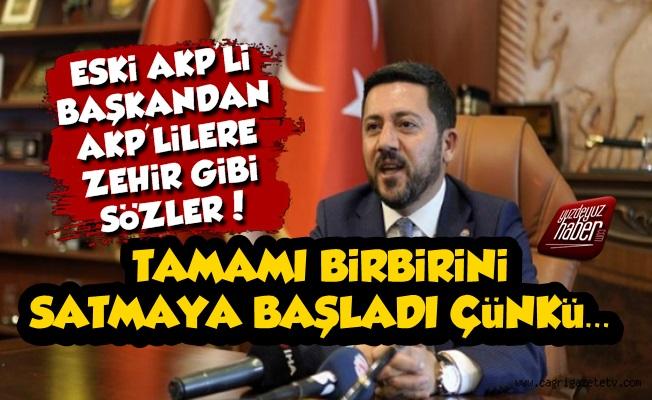 'AKP'liler Artık Birbirini Satmaya Başladı'