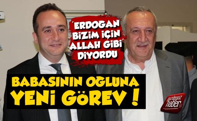'Erdoğan Allah Gibi' Diyen Oğul Ağar'a Yeni Görev