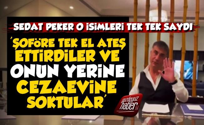 Sedat Peker İsim İsim Açıkladı