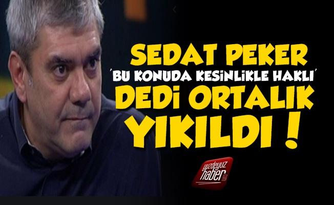 Yılmaz Özdil'in Sedat Peker Sözleri Ortalığı Yıktı