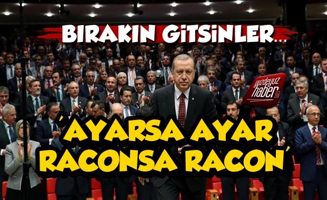 Erdoğan İstifa Tehditlerine Rest Çekti