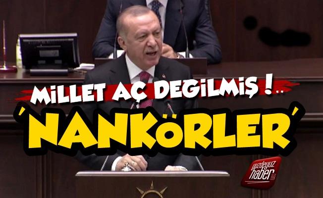 Erdoğan: Türkiye'de Açlık Yok, Nankörlük Var...