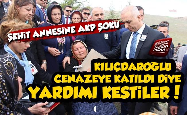 Kılıçdaroğlu Geldi Diye Şehit Annesine Yardımı Kesmişler