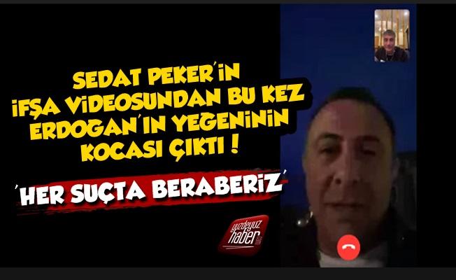 Sedat Peker Bu Kez Erdoğan'ın Yeğeninin Kocasını İfşaladı