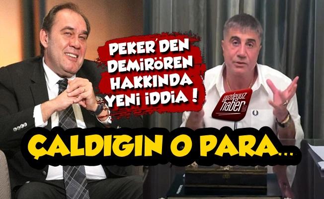 Sedat Peker'den Demirören Hakkında Yeni İddia