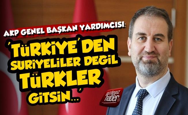 'Türkiye'den Suriyeliler Değil Türkler Gitsin'