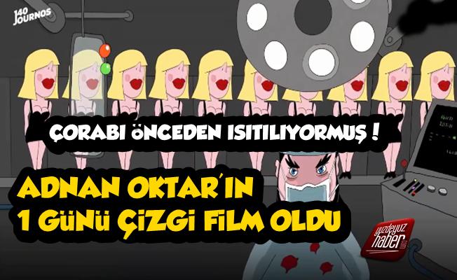 Adnan Oktar'ın Bir Günü Çizgi Film Oldu