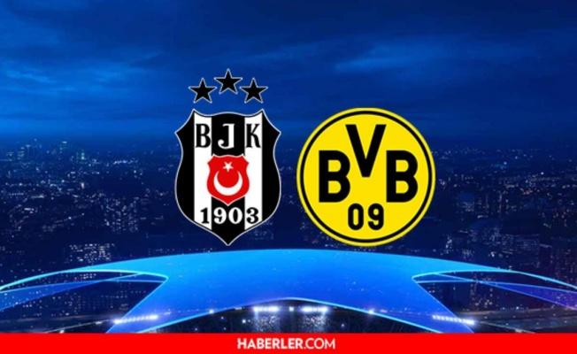 Beşiktaş Maçı Hangi Kanalda? BJK Dortmund Maçı Ne Zaman?