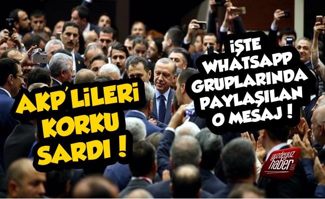 İşte AKP'lilerin Whatsapp Gruplarındaki O Mesaj!