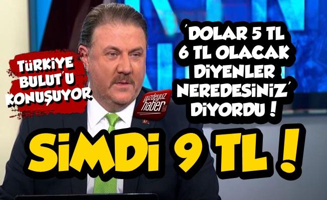 Dolar 9 TL Oldu, Türkiye Yiğit Bulut'u Arıyor!