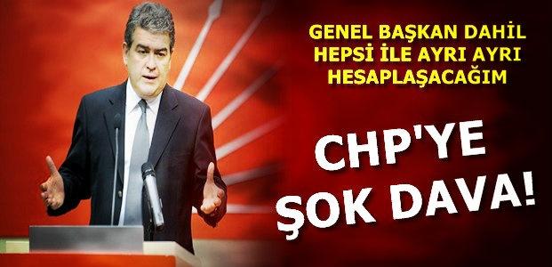 CHP'YE ŞOK DAVA!
