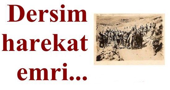 DERSİM'E DAİR SIR BELGELER