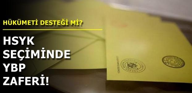 HSYK SEÇİMİNDE YBP ZAFERİ...
