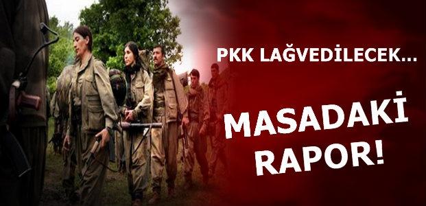 PKK LAĞVEDİLECEK...