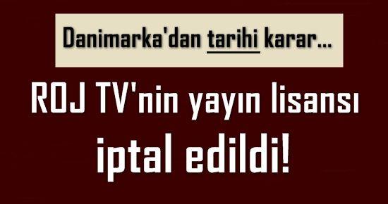 PKK'YA ŞOK! ROJ TV'NİN YAYIN LİSANSI İPTAL EDİLDİ