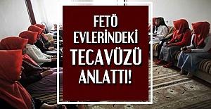 FETÖ EVLERİNDE TECAVÜZ...