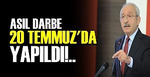 'ASIL DARBE 20 TEMMUZ'DA YAPILDI'
