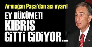 KIBRIS GİTTİ GİDİYOR!..