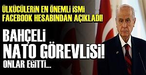 BAHÇELİ'Yİ NATO EĞİTTİ!..