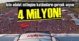 ADALET MİTİNGİNDE GERÇEK SAYI: 4 MİLYON!