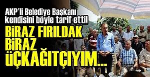 AKP'Lİ BAŞKAN: ÜÇKAĞITÇIYIM...