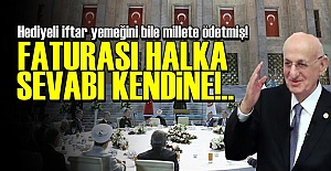 100 BİN LİRALIK FATURAYI MİLLETE ÖDETTİ!