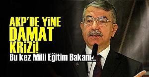 AKP'DE DAMAT KRİZLERİ BİTMİYOR