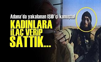 IŞİD'Lİ İTİRAFÇI OLDU, ANLATTI...
