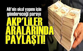 EĞİTİM PARASINI ARALARINDA PAYLAŞTILAR!