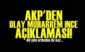 AKP'den Flaş İnce Açıklaması!