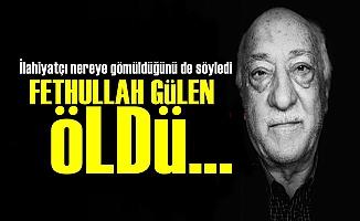Bomba İddia! Fethullah Gülen Öldü...